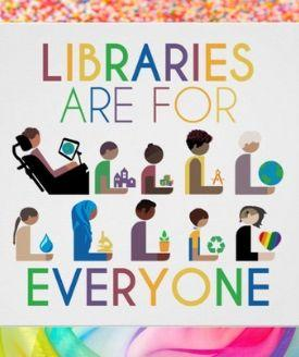 """illustrated image of ten library users, including a person using a wheelchair, a person using a hearing aid, and a person wearing hijab, with headline """"Libraries are for Everyone""""; image designed by Hafuboti"""